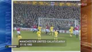 Manchester United - Galatasaray 3-3 1993