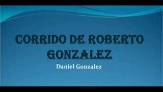 Corrido de Roberto Gonzalez
