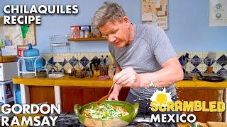 Gordon Ramsay Makes Chilaquiles in Oaxaca (featuring Aaron Sanchez) | Scrambled