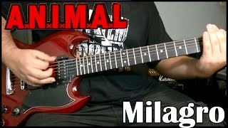 A.N.I.M.A.L. - Milagro (Cover)