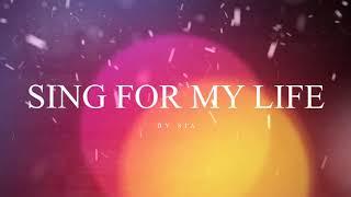 Sia   Sing For My Life (Lyrics)