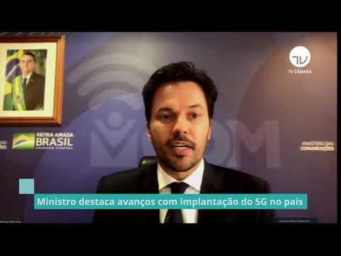 Ministro destaca avanços com implantação do 5G no país - 12/05/21