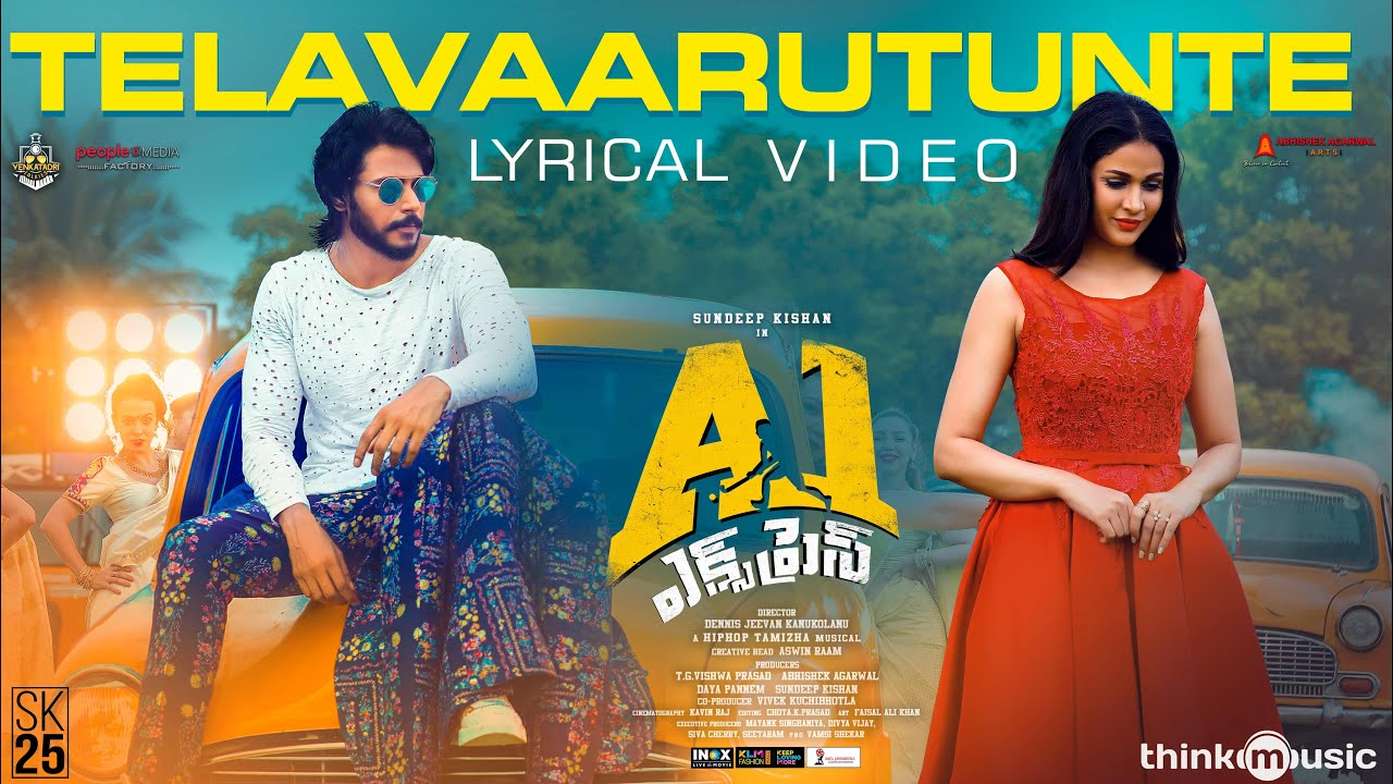 Telavaarutunte Lyrical Video From A1 Express
