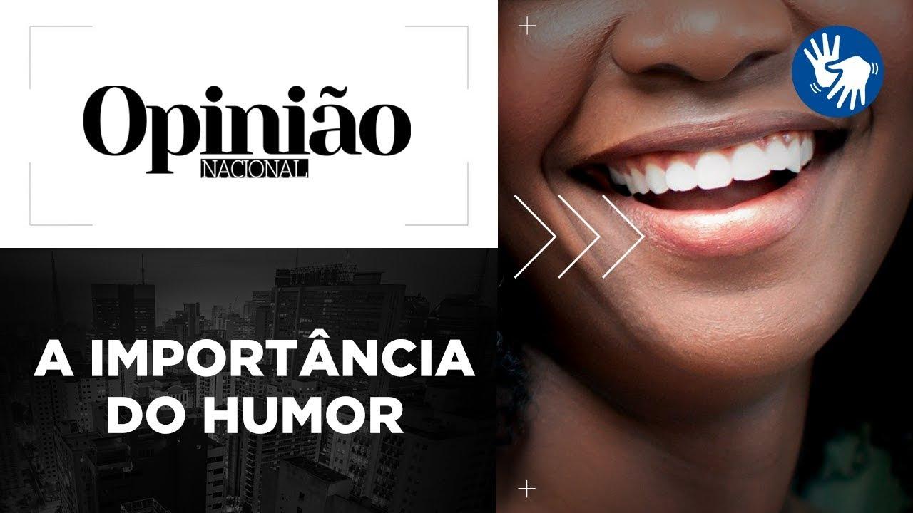 Opinião | A importância do humor | 26/02/2020
