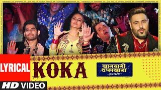 Lyrical: Koka | Khandaani Shafakhana | Sonakshi S, Badshah,Varun S |  Tanishk B,Jasbir J, Dhvani B