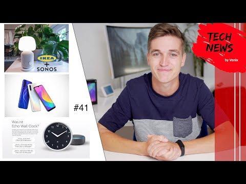 TechNews #41 | Xiaomi CC9 | Neue smarte Alexa Wanduhr von Amazon | Smarte Lampe von Sonos und IKEA
