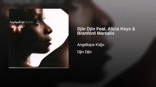 Djin Djin Feat. Alicia Keys & Branford Marsalis