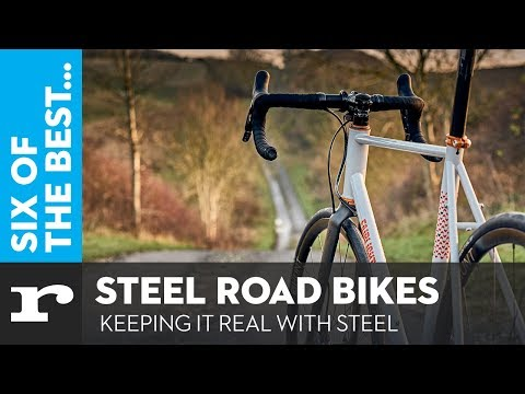 Six of the best Steel Road Bikes – Keeping it real with steel