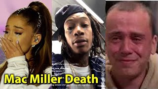 Celeberties  react to mac Miller's death - [Ariana grande - lil xan - more at notnellykai]
