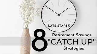 How to CATCH UP on Retirement Savings in Your 30s, 40s & 50s *after* a Late Start ⎟NO RETIREMENT?!?