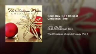 Doris Day_Be a Child at Christmas Time
