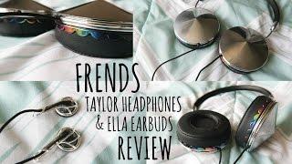 Frends Taylor Headphones & Ella Earbud Review!