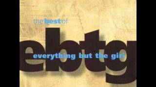 Everything But The Girl - Lullaby Of Clubland (Matty Heilbronn II Deep Club Mix)