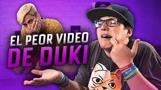 EL PEOR VIDEO DE DUKI