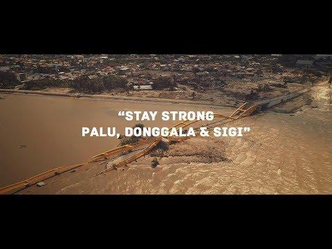 Stay Strong Palu, Donggala & Sigi