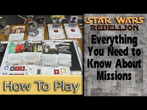 Missions: How to Play Star Wars Rebellion, Part 3