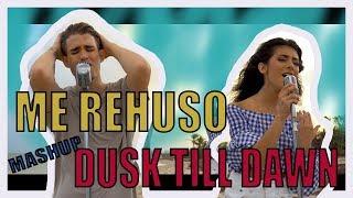 ME REHUSO - DUSK TILL DAWN (MASHUP) - Giselle Torres & Abdiel Larralde