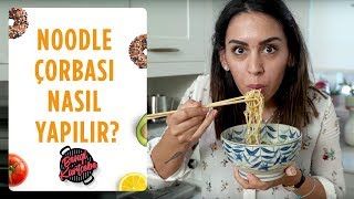 Noodle Çorbası Nasıl Yapılır? | Aşırı Lezzetli ve Yapımı Kolay
