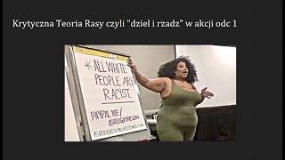 krytyczna teoria rasowa czyli dziel i rzadz w akcji 1