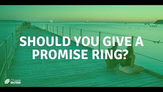 Should You Give A Promise Ring?
