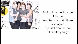 5Seconds of Summer - Kiss Me Kiss Me [Lyrics]