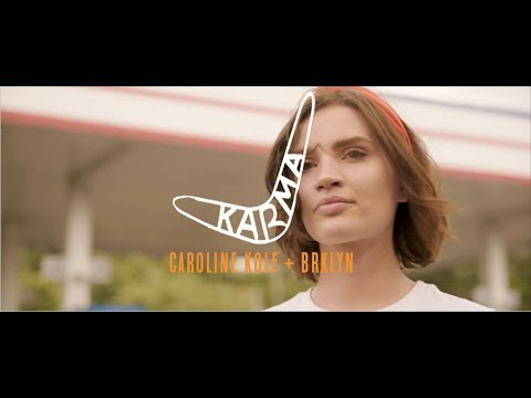 Caroline Kole Karma Feat Brklyn