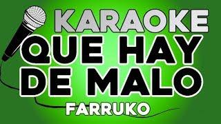 KARAOKE (Qué Hay de Malo - Farruko)
