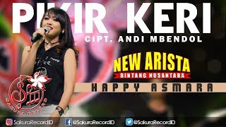 Lagu Happy Asmara Pikir Keri Om New Arista