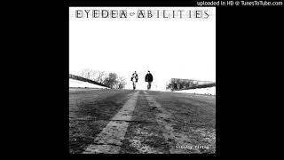 Eyedea & Abilities - Blindly Firing (Dirty)