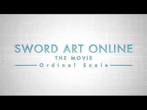 Gekijô-ban Sôdo Âto Onrain: Sword Art Online - Ôdinaru sukêru - ( Sword Art Online Movie: Ordinal Scale )