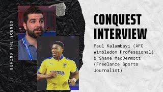 Paul Kalambayi Interview With Shane MacDermott