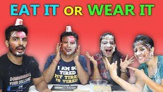 Eat It or Wear It Challenge | Extream Challenge