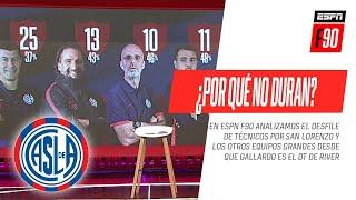 ¿Por qué no duran los entrenadores en #SanLorenzo? ¡IMPERDIBLE DEBATE en #ESPNF90!