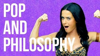 POP CULTURE: Pop and Philosophy