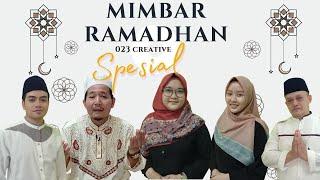 Mimbar Ramadhan // Episode 4 (Spesial)