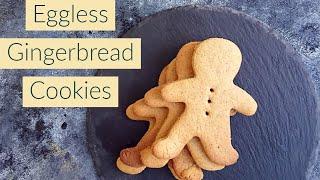 Eggless Gingerbread Cookies Recipe | How To Make Gingerbreadman Cookies