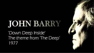 JOHN BARRY  'Down Deep Inside' - Main Title Theme from 'The Deep' 1977