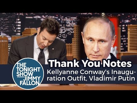 Thank You Notes: Kellyanne Conway's Inauguration Outfit, Vladimir Putin