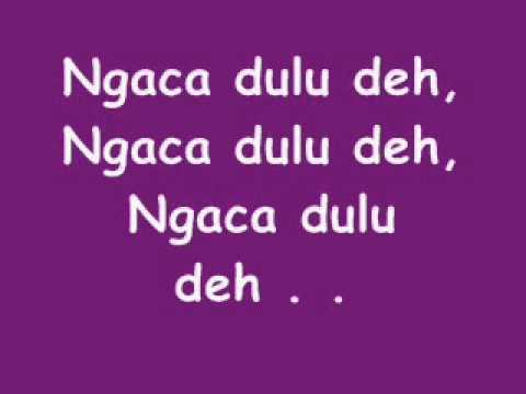 , title : 'Lirik Lagu Coboy Junior - Ngaca Dulu Deh'