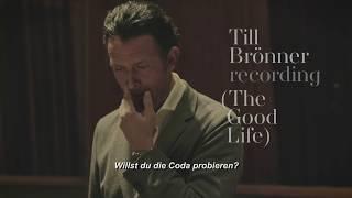 Till Brönner - Recording The Good Life