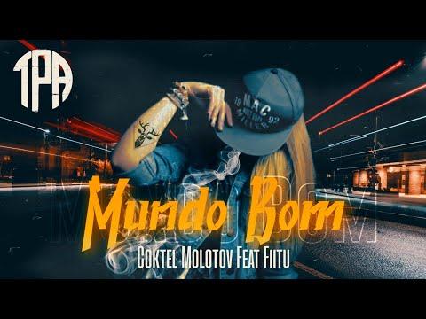 Mundo Bom - Coktel Molotov Feat Fiitu (Web Video) Prod. Magis