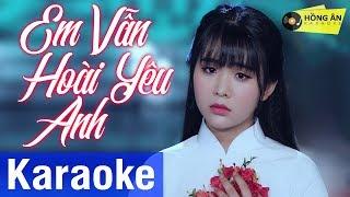 Karaoke Em Vẫn Hoài Yêu Anh   Quỳnh Trang | Beat Gốc Chuẩn