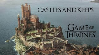 Castles and Keeps of Westeros Game of Thrones