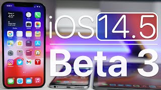 iOS 14.5 Beta 3 is Out! - What's New?