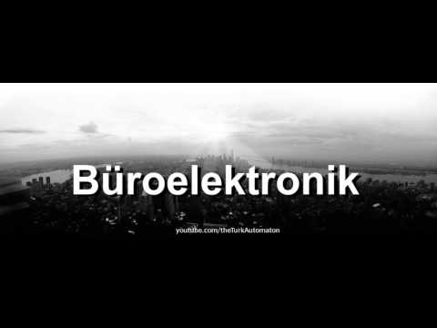 How to pronounce Büroelektronik in German