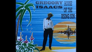 Gregory Isaacs - House Of The Rising Sun (Reggae Version)