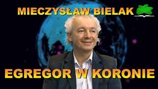EGREGOR W KORONIE – Mieczysław Bielak.cz.7