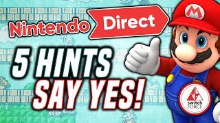 5 HINTS THAT A NEW Nintendo Direct MAY Be Coming Soon...
