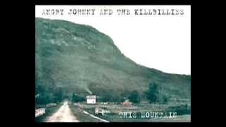 "Angry Johnny And The Killbillies ""This Mountain"""