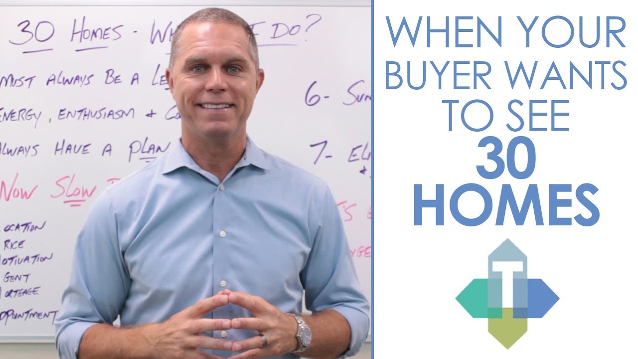 What to Do When Your Buyer Wants to See 30 Homes